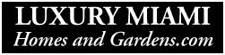 LuxuryMiamiHomesandGardens.com